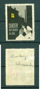 Denmark. Poster stamp WWII. MH. Sloppiness,That Harms Us All Blackout.