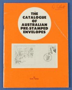 AUSTRALIA : The Catalogue of Australian Pre-stamped Envelopes.