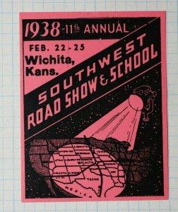 Southwest Road Show & School Wichita KS 1938 Compnay Brand Ad Poster Stamp