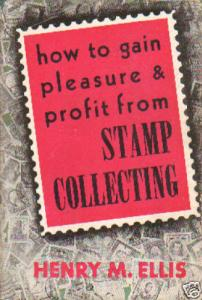How to Gain Pleasure & Profit From Stamp Collecting 3;9