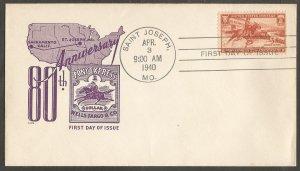 US FDC.1940 PONY EXPRESS 3C STAMP.80TH ANNIVERSARY. SAINT JOSEPH ,MO