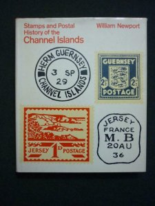 STAMPS AND POSTAL HISTORY OF THE CHANNEL ISLANDS by WILLIAM NEWPORT