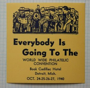 1940 WW Philatelic Convention Detroit MI Souvenir Label Ad Everybody is Going