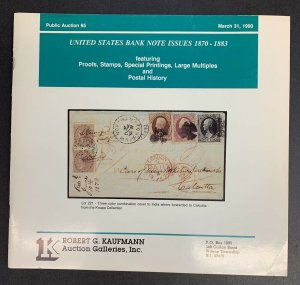U.S. Bank Note Issues 1870-1883, Robert G. Kaufmann, Sale 65, March 31 1990