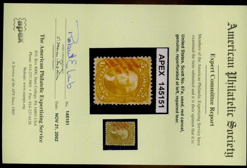 67a Used Red cancel F-VF Cat$1,160 APS Cert Reperfed tiny repaired tear