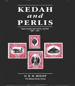 Malaya  KEDAH PERLIS Stamps Postal History 1887-1941 Specialised illust Handbook