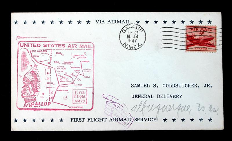 US Return to Sender First Flight Cover GALLUP NM JUN 25 1947 AM 73