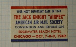 Jack Knight AIRPEX AAMS Convention Chicago ILL Philatelic Souvenir Ad Label