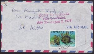 ANTIGUA 1977 cover to St Kitts - scarce handstruck CARNIVAL slogan..........6589