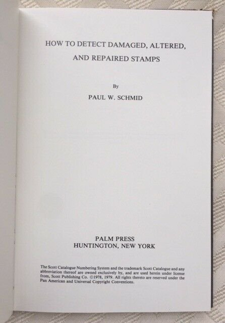 HOW TO DETECT ALTERED and REPAIRED STAMPS: 1979 Hardcover, Schmid, Dust Jacket