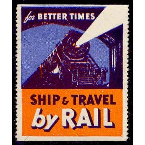 US - SHIP & TRAVEL BY RAIL Advertising Poster Stamp