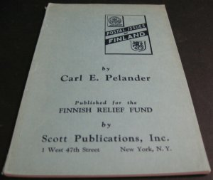 POSTAL ISSUES OF FINLAND SOFT COVER, BY CARL PELANDER,  63 PAGES