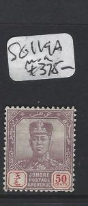 MALAYA  JOHORE  (P2005BB)  SULTAN  50C STRIATED THIN PAPER SG 119A   MOG