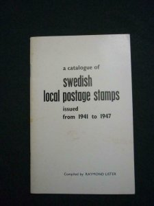 A CATALOGUE OF SWEDISH LOCAL POSTAGE STAMPS by RAYMOND LISTER