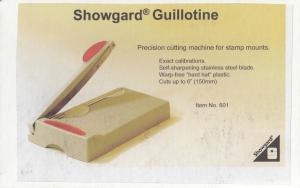 SHOWGARD 601 GUILLOTINE MOUNT CUTTER