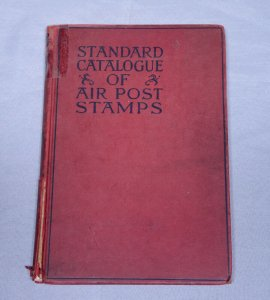 1946 SCOTT Air Post Stamps Standard Catalogue Worldwide Mail Postage Hardcover