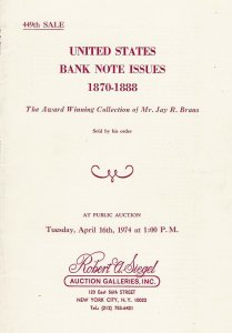 U.S. Bank Note Issues 1870-1888, R.A. Siegel, Sale 449 Catalog, April 16, 1974