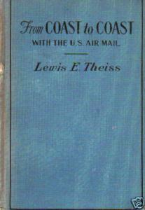 From Coast to Coast with the US Air Mail, by Theiss 2;9