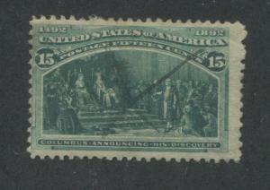 1893 US Stamp #238 15c Used Average Pen Cancel Catalogue Value $68