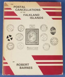 FALKLAND ISLANDS : The Postal Cancellations of, by R Barnes.