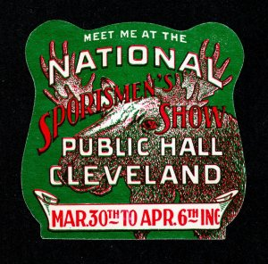 POSTER STAMP NATIONAL SPORTSMEN'S SHOW CLEVELAND OHIO DIE-CUT MINT 1920S