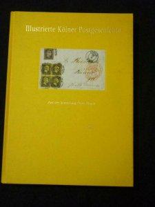ILLUSTRIERTE KOLNER POSTGESCHICHTE VON DEN ANFANGEN BIS 1874 by PETER DITGEN