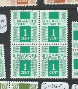 SINGAPORE (P0910B) POSTAGE DUE 1C  SG D11   BL OF 4     MNH