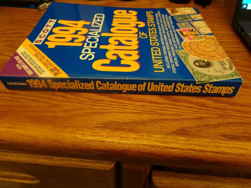 Scott 1994 Specialized Catalogue Of U.S. Stamps
