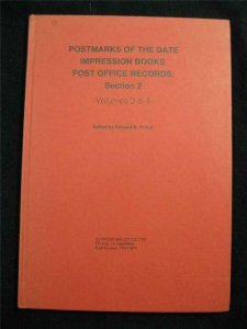 POSTMARKS OF THE DATE IMPRESSION BOOKS POST OFFICE RECORDS Sec 2 Vol 3&4 - PROUD