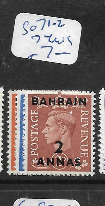 BAHRAIN (P1905BB)  KGVI ON  GREAT BRITAIN SG 71-2 , 74  MOG