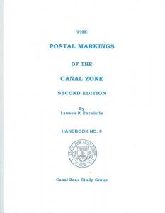 The Postal Markings of the Canal Zone, Second Edition,