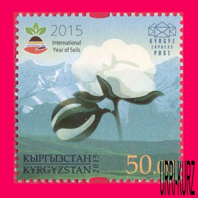KYRGYZSTAN 2015 Nature Flora Plants Cotton Flower International Year of Soils 1v