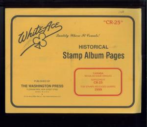 1999 WhiteAce Canada Historical Stamp Album Supplement Pages Item #CR-25