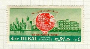 DUBAI; 1964 early NY World Trade Fair issue Mint hinged 4np. value