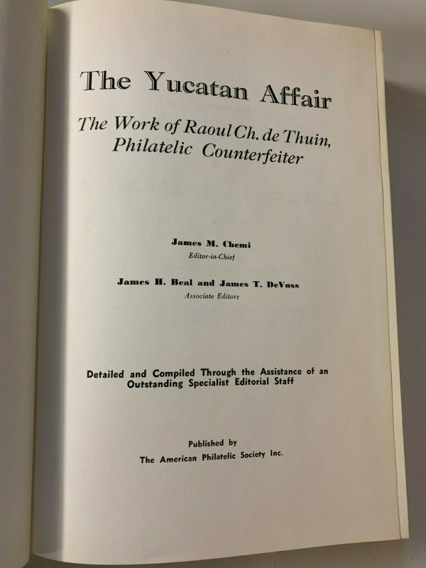 The Yucantan Affair - The Work of Raoul Ch. de Thuin - Philatelic Counterfeiter