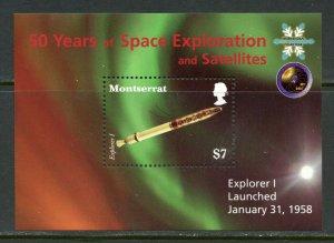 MONTSERRAT  50 YEARS OF SPACE EXPLORATION & SATELLITES EXPLORER 1  S/SHEET MINT