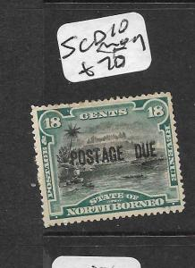 NORTH BORNEO (P2703B)  POSTAGE DUE 18C MOUNTAIN SG D10  MOG