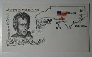 Triangle Stamp Club Andrew Jackson Sc#1625 Raleigh NC 1976 Philatelic Cachet