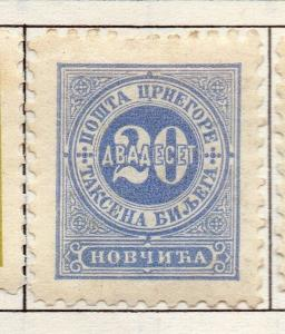 Montenegro 1902-07 P. Due Issue Fine Mint Hinged 20h. 182189