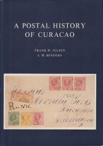 A Postal History of Curacao, by Frank W. Julsen & A.M. Benders. NEW