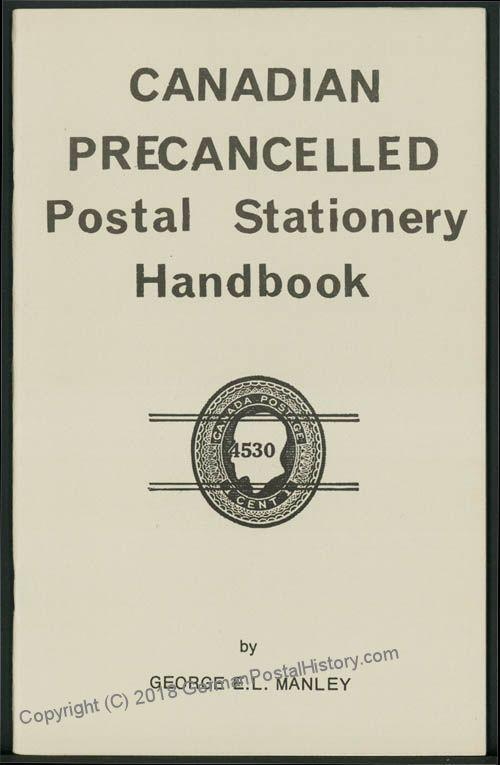 Manley Canadian Precancelled Postal Staionary Handbook 42879
