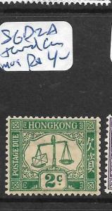 HONG KONG   (PP2705B) POSTAGE DUE 2C  SG D2A  TONED GUM  MOG