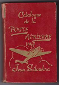 Catalogue Des Timbres De La Poste Aerienne by Jean Silombra , 1947
