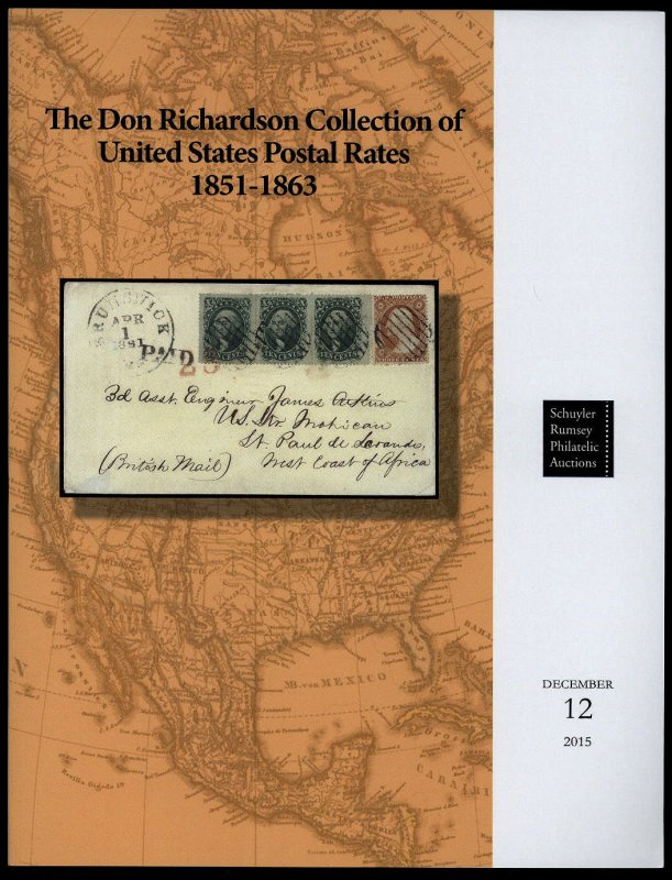 Schuyler Rumsey Sale 63 Don Richardson Collection of U.S. Postal Rates 1851-1863