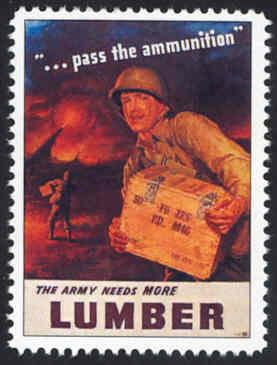 Patriotic WW2 Poster Stamp - Army Needs Lumber - Cinderella