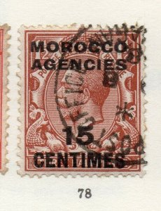 Morocco Agencies 1920s-30s Early Issue Fine Used 15c. Optd Surcharged NW-169077