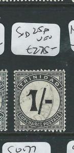 TRINIDAD AND TOBAGO (P3112B) POSTAGE DUE 1/-  SG D25A  VFU   RARE