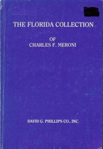 The Florida Collection of Charles F. Meroni, Phillips Meroni