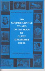 Commemorative Stamps of the Reign of Queen Elizabeth II 1960-65, by Australia PO