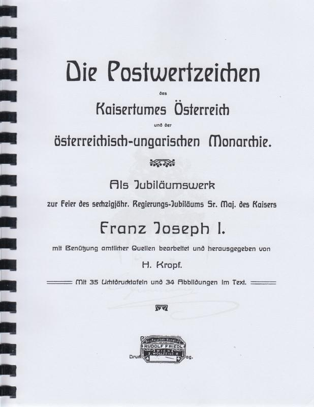 The Postal Stationery of the Austro-Hungarian Empire, by H. Kropf. Reprint